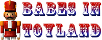November 29,30-December 5,6,7 - Babes in Toyland at the Woodstock Playhouse, NY