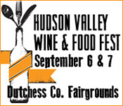 September 6 & 7 - Hudson Valley Wine & Food Fest