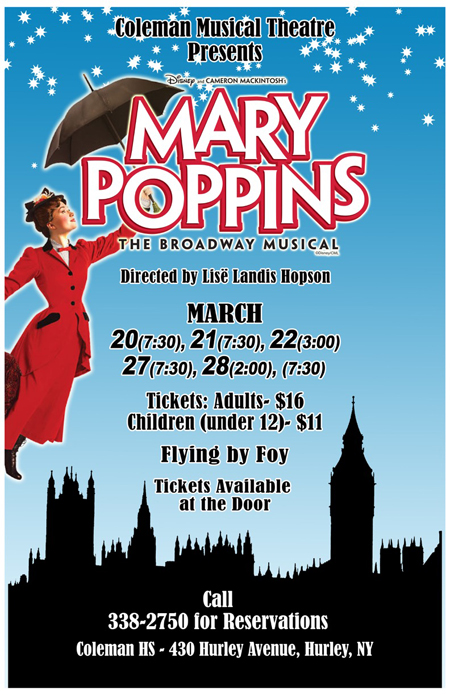 March 20,21,22,27,28 - Coleman Musical Theatre Presents Mary Poppins, Hurley NY