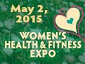 Mary 2, 2015 - Women's Health & Fitness Expo