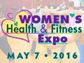 May 7, 2016 - Women's Health & Fitness Expo